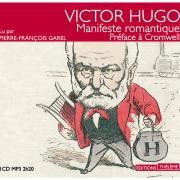Dans quel ouvrage d'Hugo, les grands principes du drame romantique sont-ils énoncés?